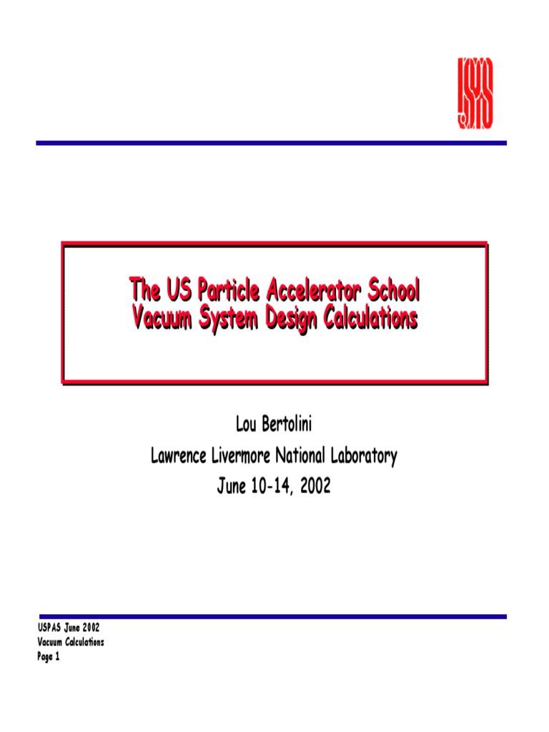 USPAS - Particle Accelerator Vacuum Engineering [lecture slides]