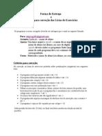 Listas Criterios de Correcao e Forma de Entrega