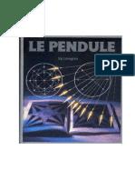 Le Pendule - Sig Lonegren - Radiesthesie - Experiences - Applications - Outils - Chartes