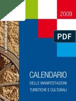 Croazia - Calendario delle manifestazioni turistiche e culturali 2009