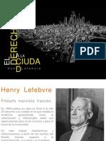El Derecho a La Ciudad. Henri Lefevbre