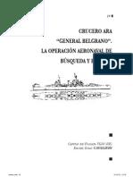 """Crucero ARA """"Gener al Belgrano"""". La operación aeronaval de búsqueda y rescate"""
