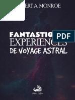 Robert A. Monroe - Fantastiques Expériences de Voyage Astral