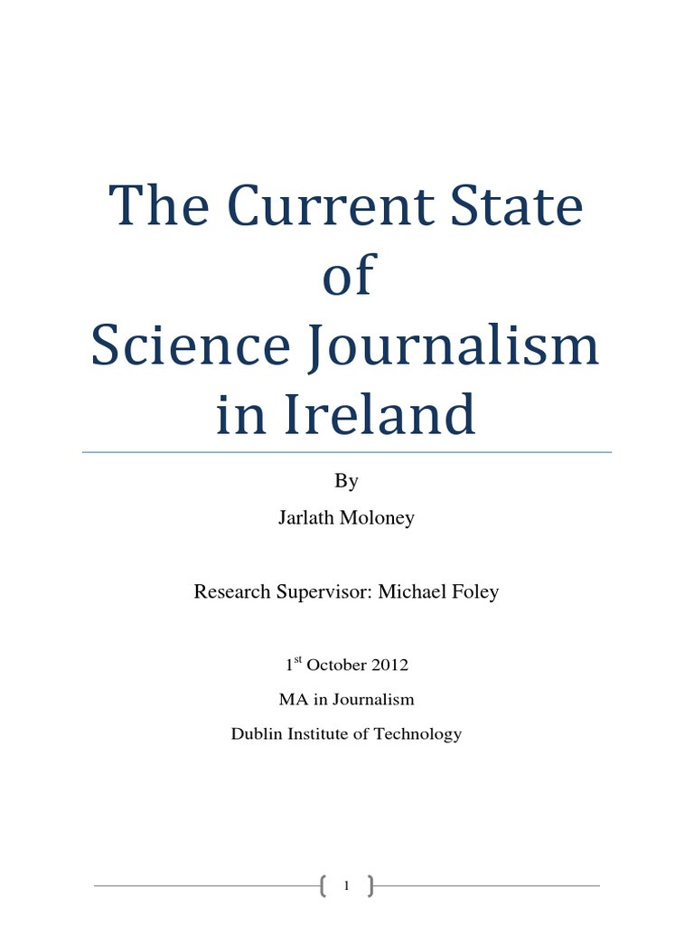 The Current State Of Scientific >> The Current State Of Science Journalism In Ireland Journalism News