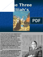 Three Elijah