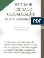 Identidade Nacional e Globalização - Falácias Contemporâneas