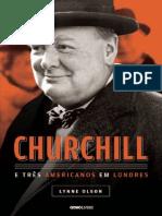 Churchill e Tres Americanos Em - Lynne Olson