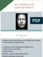 Política y Medios en La Venezuela de Chávez