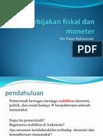 Kebijakan Fiskal Dan Moneter