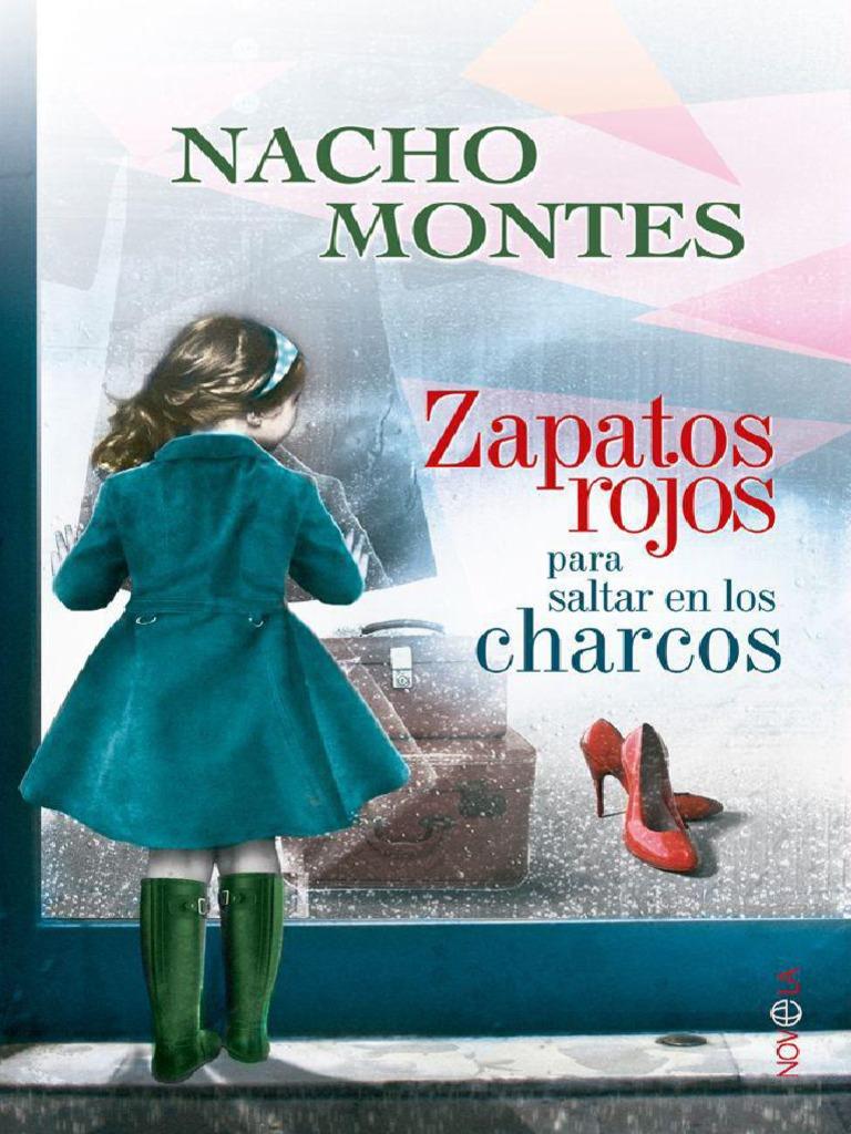 f315d1a7 Zapatos Rojos Para Saltar en Los Charcos - Nacho Montes