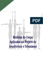 Medidas Do Corpo Aplicadas Em Projetos de Arquitetura e Urbanismo - Ergonomia