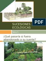 T.5 Sucesiones ecologicas.