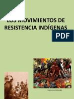 Los Movimientos de Resistencia Indígenas