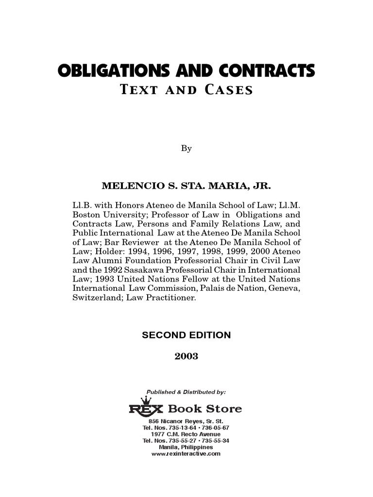 obligations and contracts philippines The law of obligations is one branch of private law under the civil law legal system and so-called mixed legal systems it is the body of rules that organizes and regulates the rights and duties arising between individuals.