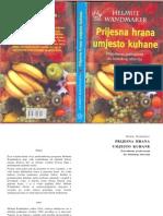 Helmut W - Presna Hrana Umesto Kuvane