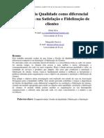 S Silva&M Saraiva s. a Gestão Da Qualidade Como Diferencial Competitivo Na Satisfação e Fidelização de Clientes