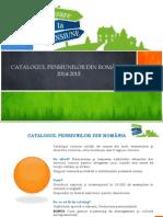 Catalogul Pensiunilor Din Romania Editia 2014-2015