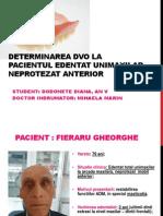 Determinarea DVO La Pacientul Edentat Unimaxilar Neprotezat Anterior