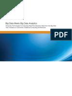 Big Data Meets Big Data Analytics 105777