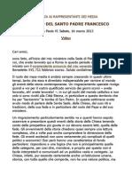 Papa Francesco testo Udienza Ai Rappresentanti Dei Media
