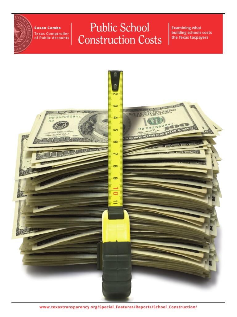 Texas Public School Construction Costs   Texas   Taxes