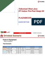 2G DT Pre-Post Report Indoor BDG526_PLAZAIBCCID.pptx