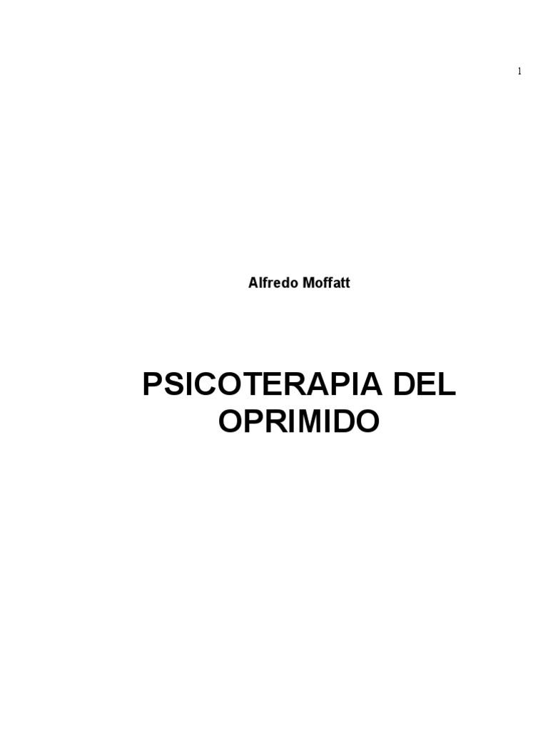 Psicoterapia Del Oprimido - Moffat
