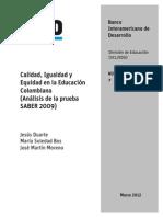 Calidad Igualdad y Equidad en La Educacion Colombiana (Analisis de La Prueba SABER 2009)