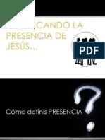 Practicando La Presencia de Jesús