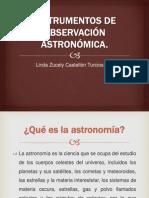 Instrumentos de Observación Astronómica
