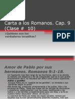 Carta a Los Romanos, Cap. 9 (Clase # 10)