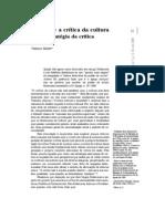Adorno e a Crítica Da Cultura Como Estratégia Da Crítica Da Razão1 Vladimir Safatle*