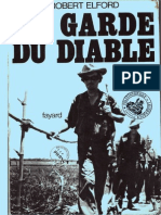 Elfor Georges Robert - La Garde Du Diable ; Des SS en Indochine