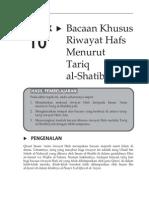 Topik 10 Bacaan Khusus Imam Asim, Riwayat Hafs Tariq Syatibi