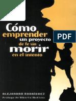 Cómo emprender un proyecto de fe sin morir en el intento - Alejandro Rodríguez.pdf