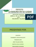 Proyecto La Basura en Su Lugar