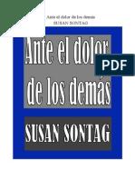 Sontag Susan - Ante El Dolor de Los Demas