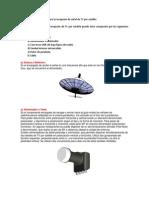 (Polarizacion H-V)Elementos Básicos Para La Recepción de Señal de TV Por Satélite