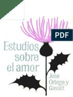 ORTEGA Y GASSET, Jose. Estudios Sobre El Amor