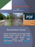 Bentuklahan Fluvial 2