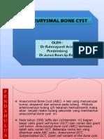 ABC (Aneurysmal Bone Cyst) - Rahmayanti Arief (PP)