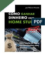 Como Ganhar Dinheiro Com Home Studio