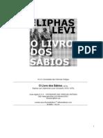 Eliphas Levi - O Livro dos Sábios
