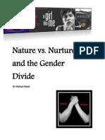 Nature Versus Nurture in the Gender Divide