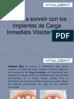 Vuelve a Sonreír Con Los Implantes de Carga Inmediata Vitaldent Ibiza