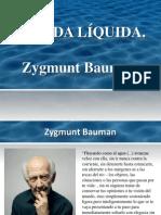 Zygmun Bauman