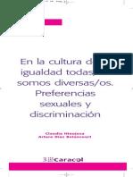 UnEn la cultura de la igualdad todas/os somos diversas/os. Preferencias sexuales y discriminaciónidad 2 Diversidad Sexual