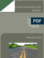 Métodos de Evaluación Del Asfalto