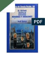 068. El Ultimo Castillo & Hombres y Dragones - Jack Vance