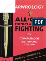 Close Combat Arwrology All Out Hand To Hand Fighting For Commandos Military And Civilians
